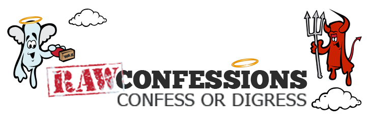 Confessions & Stories - Raw Confessions